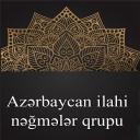 Azərbaycan ilahi nəğmələr qrupu